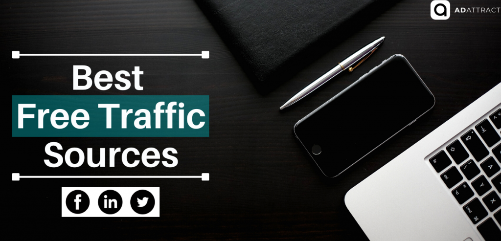 Best Free Traffic Sources For Affiliate Marketing
