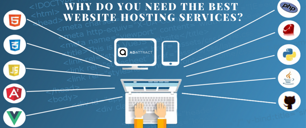 Why do you need the Best Website Hosting Services